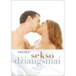 Knyga Naujieji sekso džiaugsmai Erotinės knygos, kalendoriai
