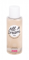 Kūno purškiklis Pink All a Dream Body Spray 250ml Kūno kremai, losjonai