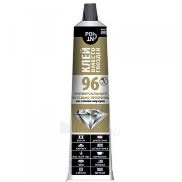 Glue 96 ypatingai skaidrūs 80ml Paveikslėlis 1 iš 1 310820013850