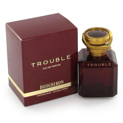 Parfumuotas vanduo Boucheron Trouble EDP 30ml Paveikslėlis 1 iš 1 250811001921